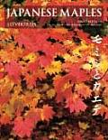 Japanese Maples 3rd Edition Revised & Expanded
