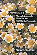 Armitages Manual of Annuals Biennials & Half Hardy Perennials