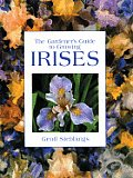 The Gardener's Guide to Growing Irises (Gardener's Guide Series)