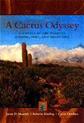 Cactus Odyssey Journeys In The Wilds Of