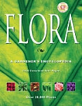 Flora: A Gardener's Encyclopedia with CDROM