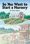 So You Want To Start a Nursery (03 Edition)