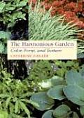 Harmonious Garden Color Form & Texture