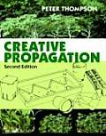 Creative Propagation 2ND Edition