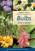 Pocket Guide to Bulbs (Timber Press Pocket Guides) Cover