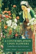 A Contemplation Upon Flowers: Garden Plants in Myth and Literature