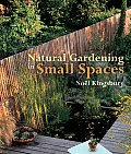 Natural Gardening in Small Spaces