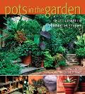 Pots in the Garden: Expert Design & Planting Techniques