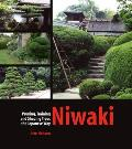 Niwaki: Pruning, Training and Shaping Japanese Garden Trees Cover
