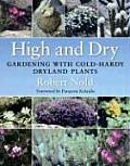 High & Dry Gardening with Cold Hardy Dryland Plants