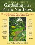 The Timber Press Guide to Gardening in the Pacific Northwest Cover