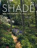 Shade: Ideas and Inspiration for Shady Gardens Cover