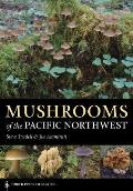 Mushrooms of the Pacific Northwest (Timber Press Field Guides) Cover