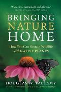 Bringing Nature Home: How You Can Sustain Wildlife with Native Plants Cover