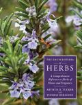 The Encyclopedia of Herbs: A Comprehensive Reference to Herbs of Flavor and Fragrance