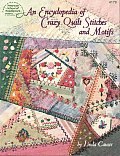 Encyclopedia Of Crazy Quilt Stitches & Motifs