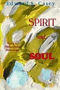 Spirit & Soul Essays in Philo