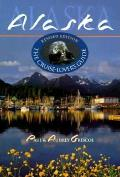 Alaska The Cruise Lovers Guide Revised Edition