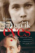 Through Yupik Eyes An Adopted Son Explores the Landscape of Family