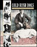 Gold Rush Dogs (Images of America)