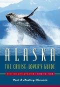 Alaska: The Cruise-Lover's Guide Cover
