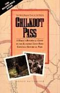 Chilkoot Pass: The Most Famous Trail in the North