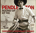 Pendleton Round Up at 100