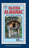 The Alaska Almanac: Facts about Alaska (Alaska Almanac)