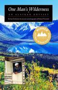 One Mans Wilderness An Alaskan Odyssey