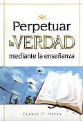 Perpetuar La Verdad Juego (Perpetuating Truth Kit Spanish )) [With CDROM]