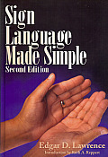 Sign Language Made Simple (2ND 99 Edition)