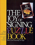 The Joy of Signing Puzzle Book 1: Have Fun Learning to Sign Cover