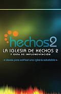 La Iglesia de Hechos 2 (the Acts 2 Church)