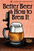 Better Beer & How To Brew It