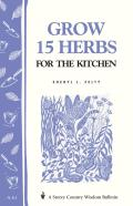 Grow 15 Herbs for the Kitchen Cover