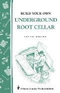 Build Your Own Underground Root Cellar Cover