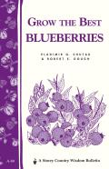 Grow the Best Blueberries Cover