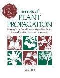Secrets of Plant Propagation (85 Edition)