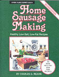 Home Sausage Making Revised Edition