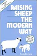 Raising Sheep The Modern Way Revised Edition