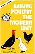 Raising Poultry The Modern Way Updated & Revised Edition