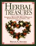 Herbal Treasures: Inspiring Month-By-Month Projects for Gardening, Cooking, and Crafts