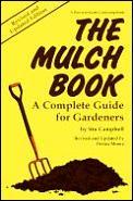 Mulch Book A Complete Guide For Ga