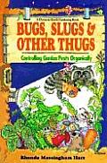 Bugs Slugs & Other Thugs