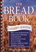 Bread Book A Bakers Almanac