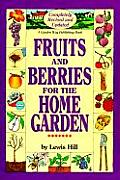 Fruits & Berries For The Home Garden