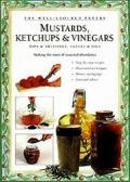 Mustards Ketchups & Vinegars Dips & Dres