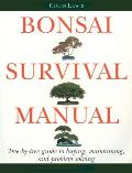 Bonsai Survival Manual: Tree-By-Tree Guide to Buying, Maintaining and Problem Solving Cover