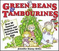 Green Beans and Tambourines: Over 30 Summer Projects and Activities for Fun-Loving Kids