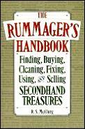 The Rummager's Handbook: Finding, Buying, Cleaning, Fixing, Using, and Selling Secondhand Treasures